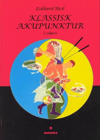 Klassisk akupunktur (Bog)