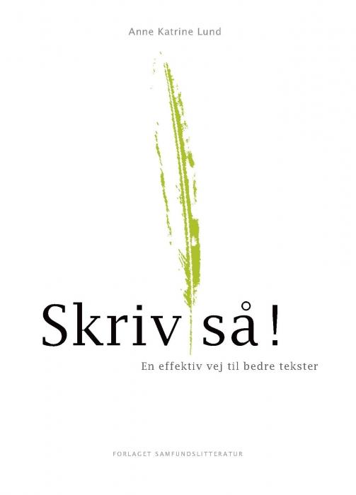 Image of Skriv så! (Bog)