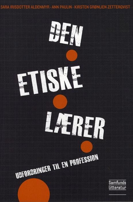 Image of Den etiske lærer (Bog)