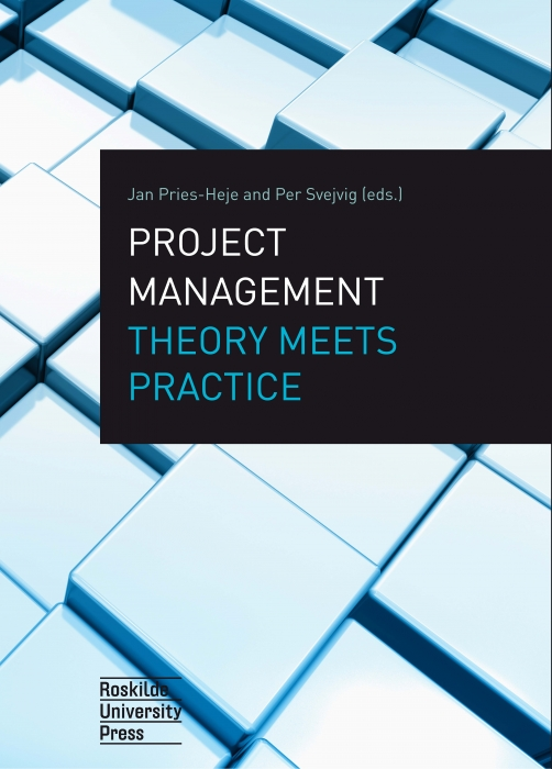 Project Management Theory Meets Practice (Bog)