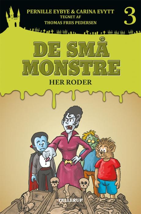 De små monstre #3: Her roder (Bog)