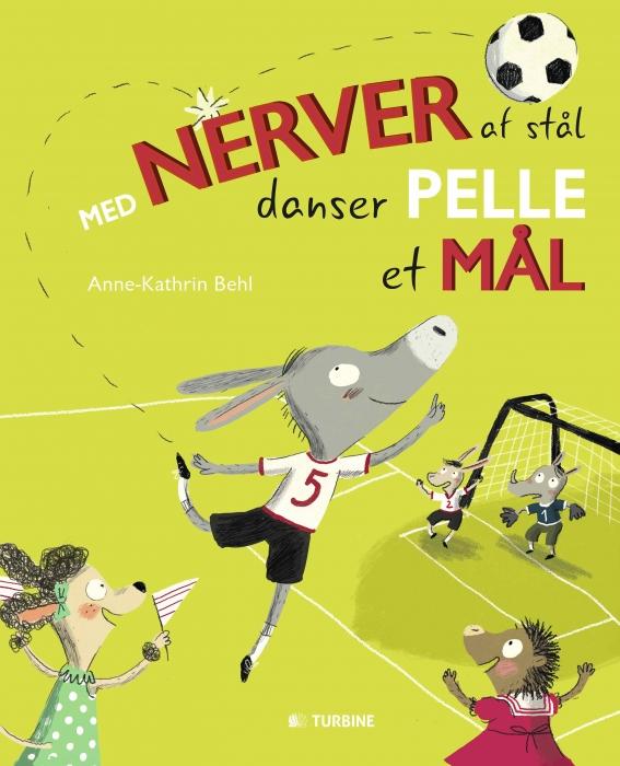 Image of Med nerver af stål danser Pelle et mål (Bog)
