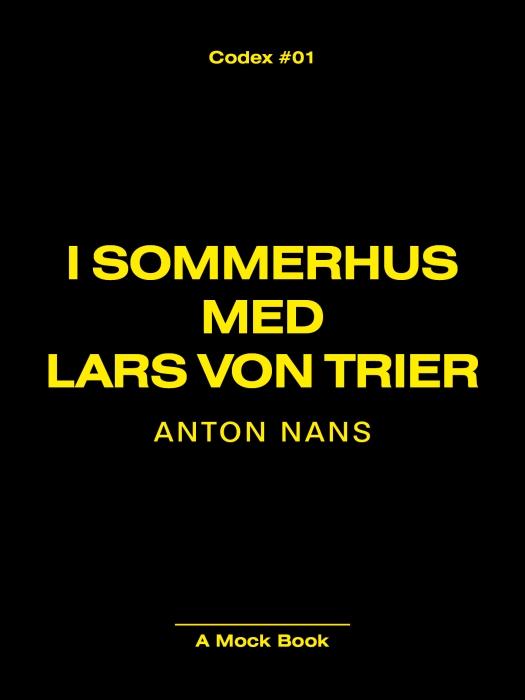 Image of I SOMMERHUS MED LARS VON TRIER (Bog)