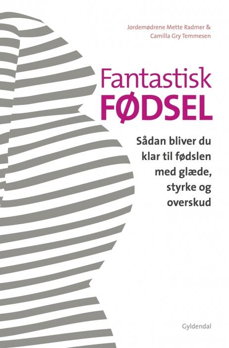 Fantastisk fødsel (E-bog)