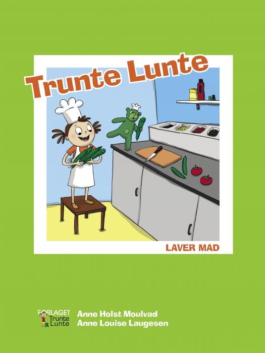 Image of Trunte Lunte laver mad (E-bog)