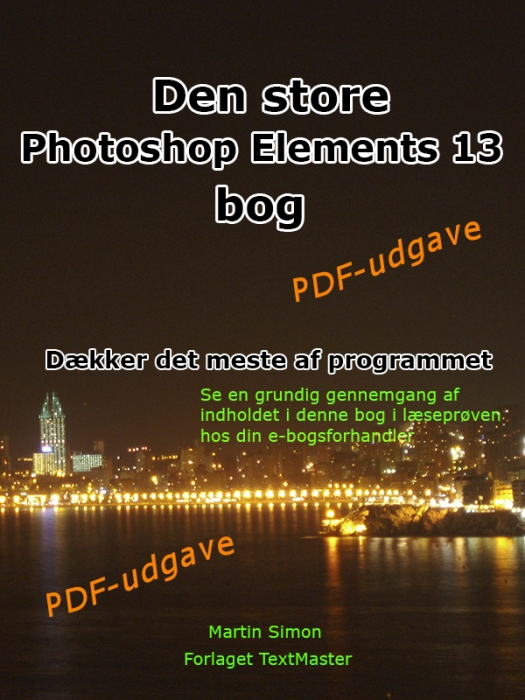 Image of   Den store Photoshop Elements 13 bog (E-bog)