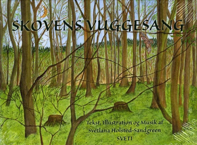 Skovens Vuggesang (Bog)
