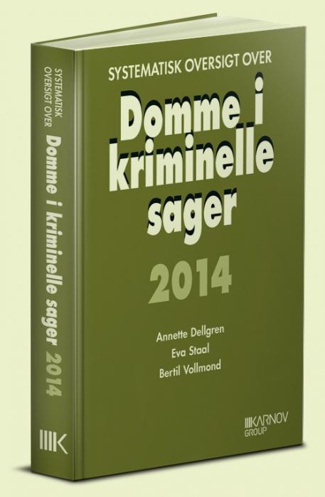 Systematisk oversigt over Domme i kriminelle sager 2014 (Bog)