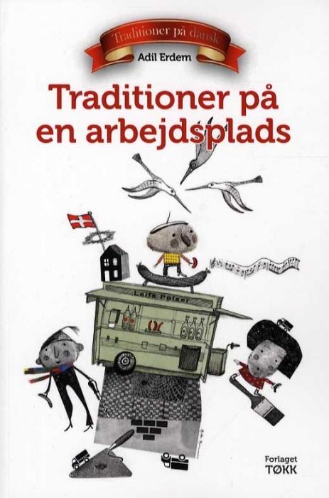 Image of Traditioner på en arbejdsplads (Bog)