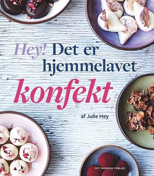 Hey! Det er hjemmelavet konfekt (Bog)