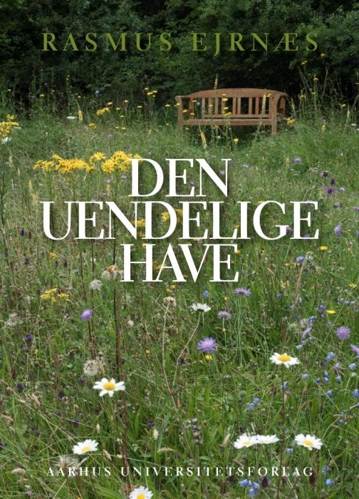 Image of   Den uendelige have (Bog)