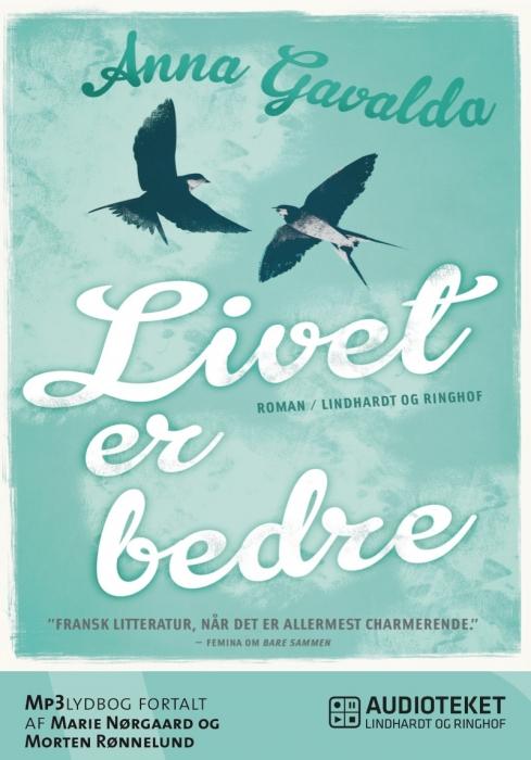 Image of Livet er bedre (Lydbog)