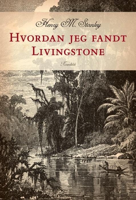 Hvordan jeg fandt Livingstone (Lydbog)