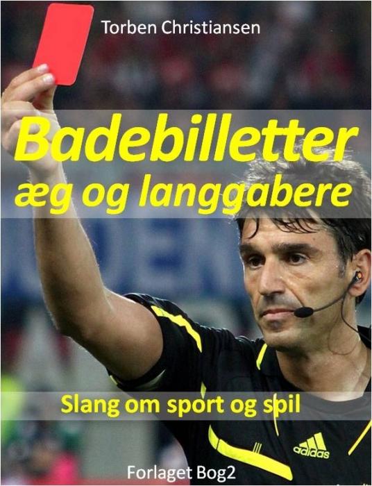 Image of   Badebilletter, æg og langgabere (E-bog)