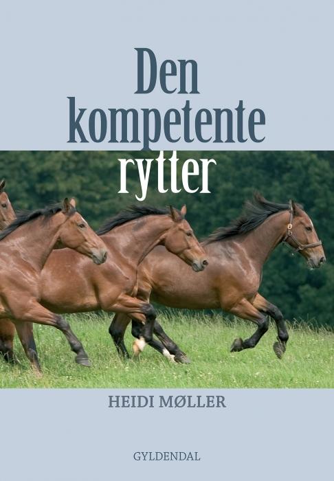 Image of   Den kompetente rytter (E-bog)
