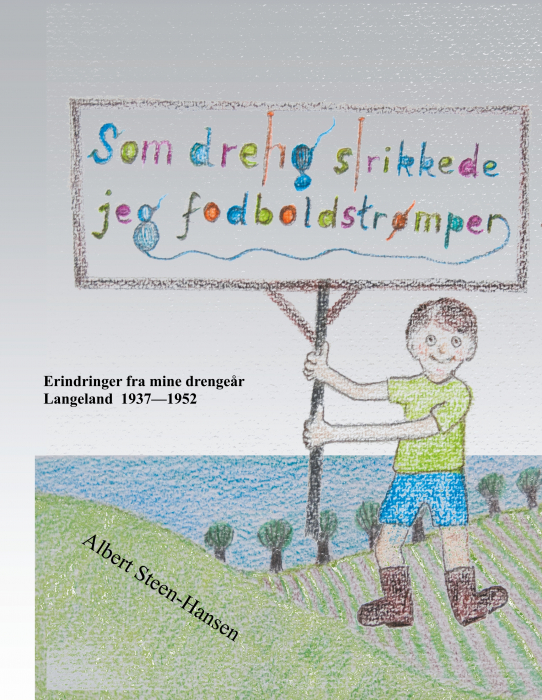 Image of Som dreng strikkede jeg fodboldstrømper (E-bog)