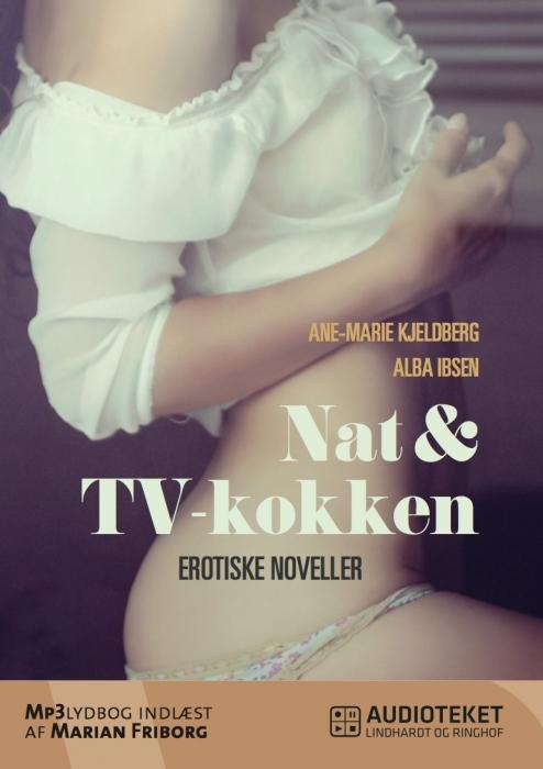 Image of Nat & TV-kokken - erotiske noveller (Lydbog)