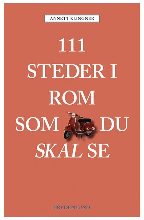 Image of   111 steder i Rom som du skal se (Bog)