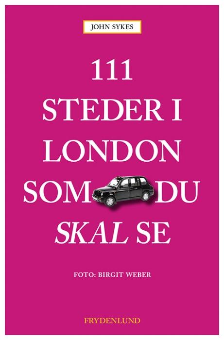 Image of   111 steder i London som du skal se (Bog)