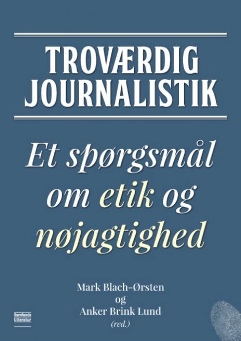 Image of Troværdig journalistik (Bog)