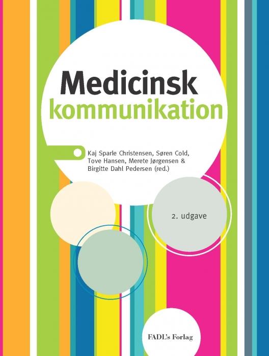 Image of Medicinsk kommunikation (Bog)