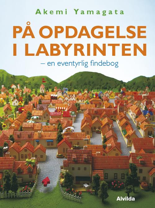 Image of På opdagelse i labyrinten - en eventyrlig findebog (Bog)