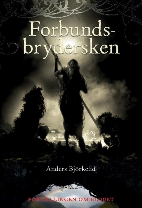 Image of Forbundsbrydersken (Bog)