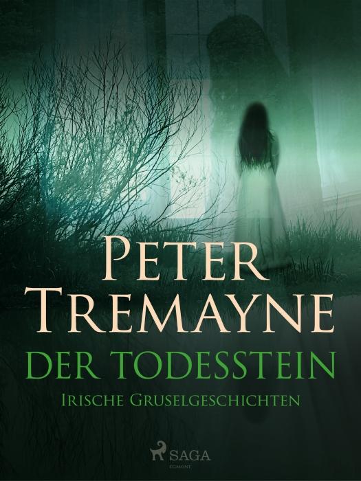 Image of   Der Todesstein: Irische Gruselgeschichten (E-bog)