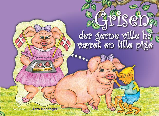 Image of Grisen, der gerne ville ha været en lille pige (E-bog)