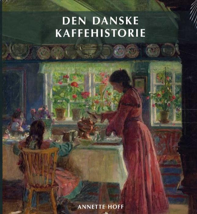 Image of Den Danske Kaffehistorie (Bog)