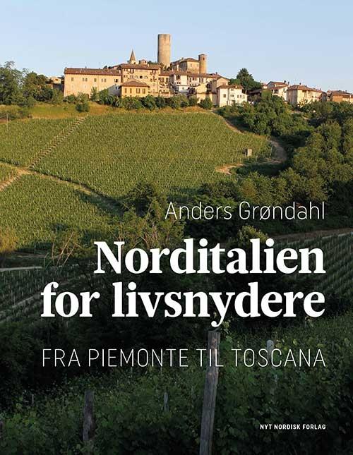 Image of Norditalien for livsnydere (Bog)