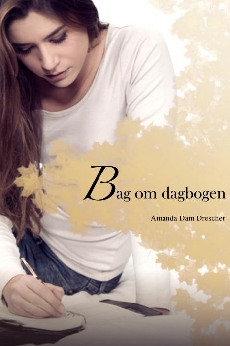 Bag om dagbogen (E-bog)