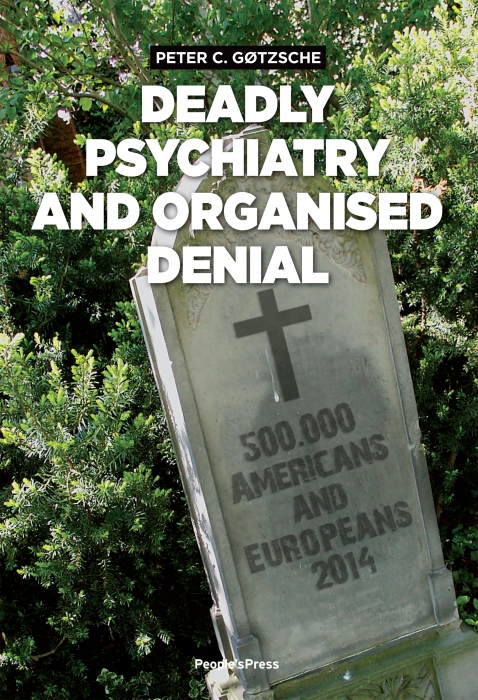 Image of   Deadly Psychiatry and Organised Denial (E-bog)