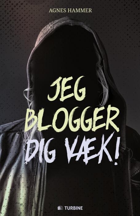 Image of Jeg blogger dig væk (Bog)