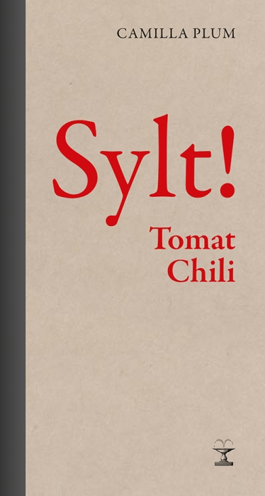 Sylt! Chili Tomat (Bog)