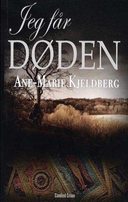 Image of Jeg får døden (Bog)