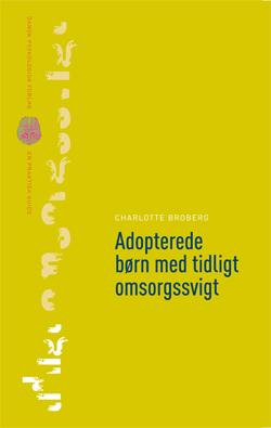Image of   Adopterede børn med tidligt omsorgssvigt (E-bog)