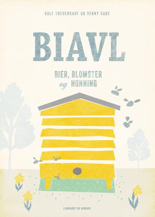Image of   Biavl - bier, blomster og honning (Bog)