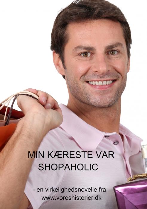 MIN KÆRESTE VAR SHOPAHOLIC (E-bog)