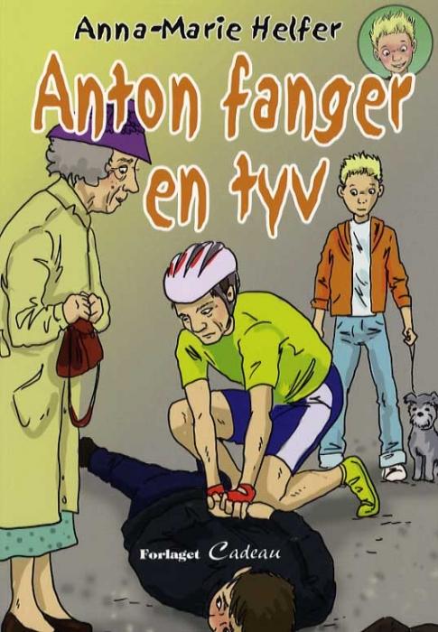 Image of Anton fanger en tyv (Bog)