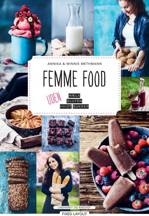 Image of Femme food - uden mælk, gluten og hvidt sukker (E-bog)