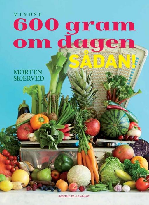Image of   600 gram om dagen - sådan! (E-bog)