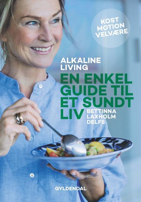 Image of   Alkaline living. En enkel guide til et sundt liv (E-bog)