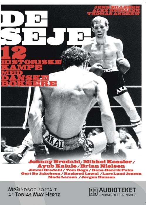 Image of   De seje - 12 historiske kampe med danske boksere (Lydbog)
