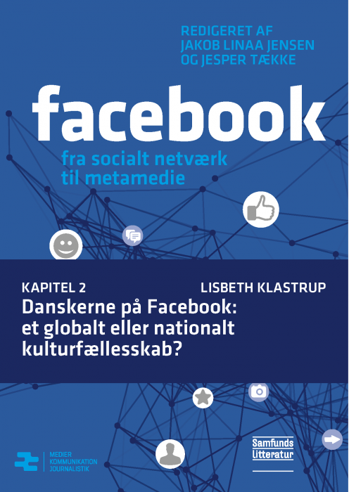 Image of   Danskerne på Facebook: et globalt eller nationalt kulturfællesskab? (E-bog)