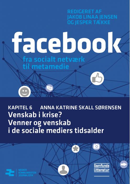 Image of Venskab i krise? Venner og venskab i de sociale mediers tidsalder (E-bog)