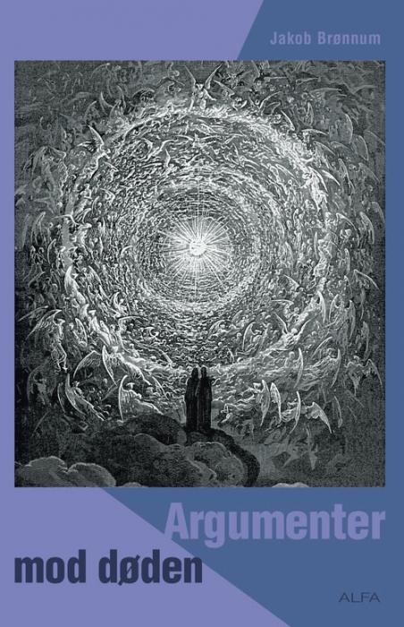 Image of   Argumenter mod døden (Bog)