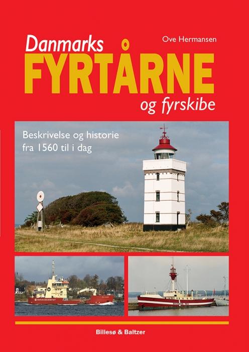 Danmarks fyrtårne og fyrskibe (E-bog)