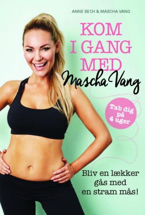 Image of Kom i gang med Mascha Vang (Bog)