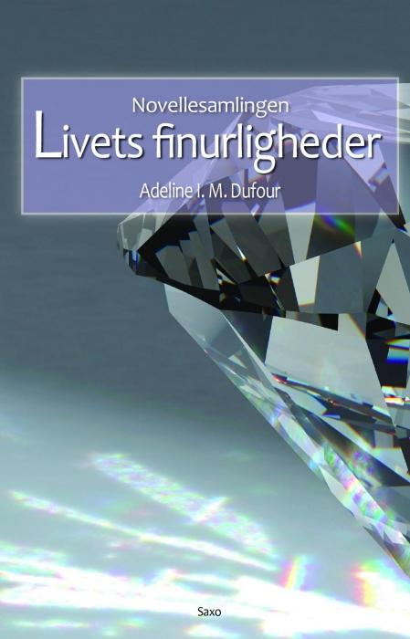 Image of Livets Firnurligheder - novellesamling (Bog)